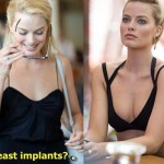 Margot Robbie before and after breast implants